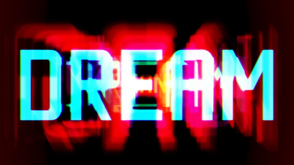 A still from Mark Titchner's digital download artwork 'If You Can Dream It, You Must Do It.' This section illuminates 'Dream' in cyan blue with red and pink accents.