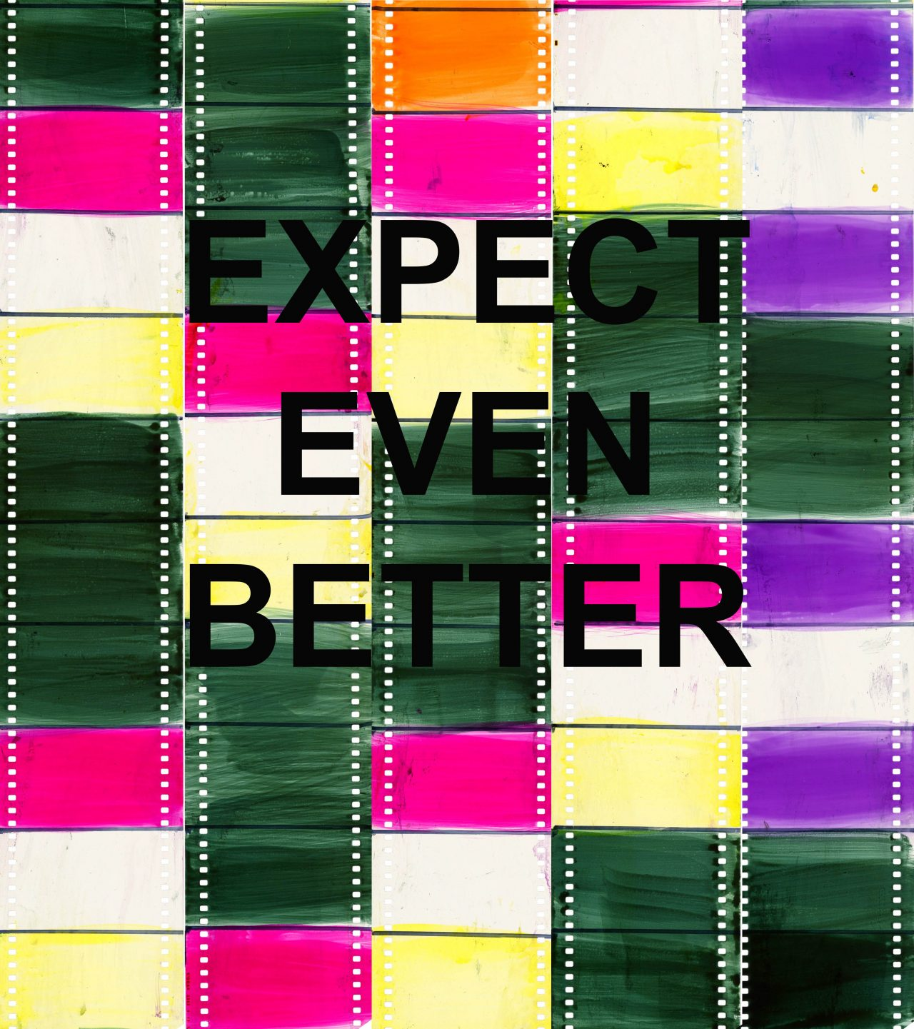 Text lain over distorted film reading 'Expect Even Better' and 'Disruption.'